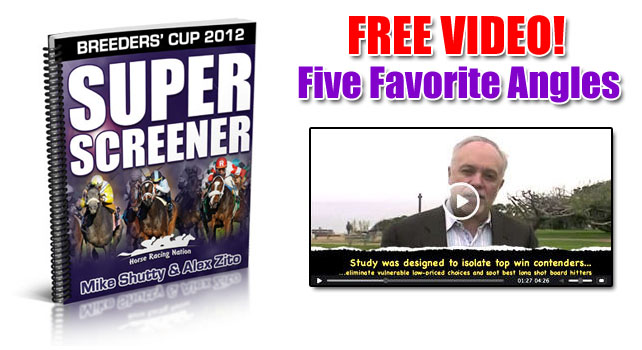 Super Screener 5 Top Angles for Breeders' Cup