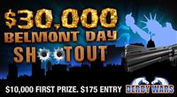 $30,000 Belmont Shootout