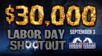 $30,000 Labor Day Shootout